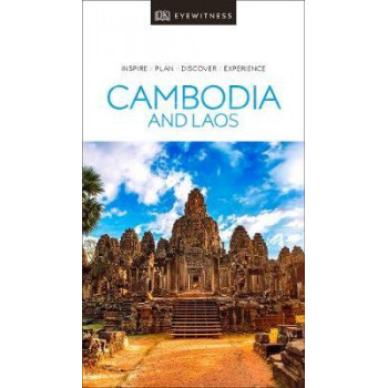 Cambodia and Laos, DK Eyewitness Travel Guide