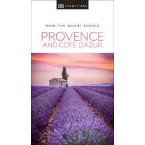 Provence and the Cote d'Azur DK Eyewitness Travel Guide