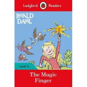 Roald Dahl: The Magic Finger - Ladybird Readers Level 4