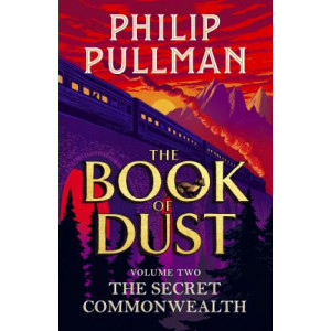 Secret Commonwealth,The: The Book of Dust Volume Two