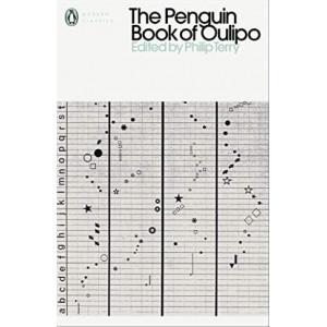 Penguin Book of Oulipo: Queneau, Perec, Calvino and the Adventure of Form