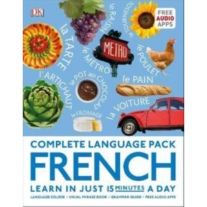 Complete Language Pack French: Learn in just 15 minutes a day