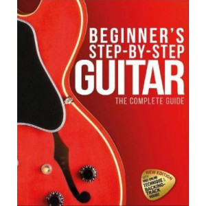 Beginner's Step-by-Step Guitar:  Complete Guide