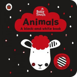 Baby Touch: Animals: a black-and-white book