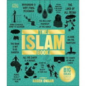 Islam Book, The: Big Ideas Simply Explained