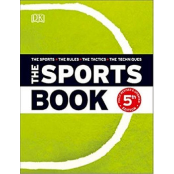 Sports Book: The Sports*The Rules*The Tactics*The Techniques, The