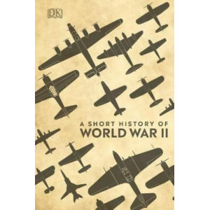 Short History of World War II