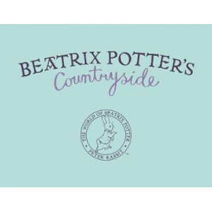 Beatrix Potter's Countryside