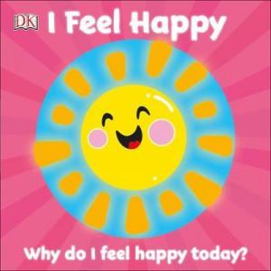 First Emotions: I Feel Happy