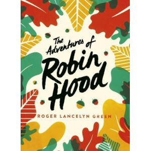Adventures of Robin Hood, The: Green Puffin Classics