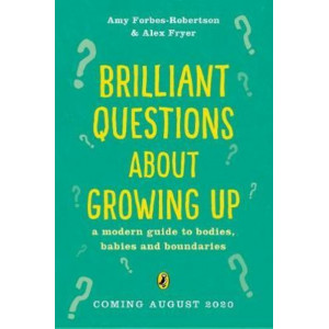 Big Questions About Growing Up : Simple Answers About Bodies & Boundaries