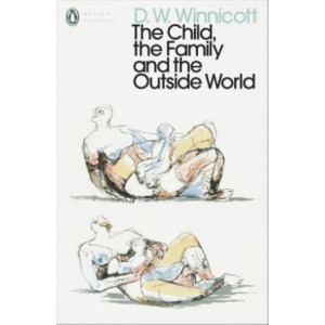 Child, the Family, and the Outside World, The