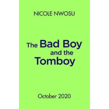 Bad Boy and the Tomboy, The