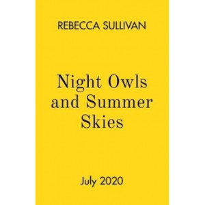 Nights Owls and Summer Skies