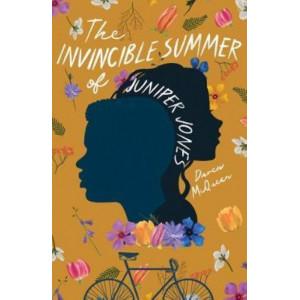 Invincible Summer of Juniper Jones, The