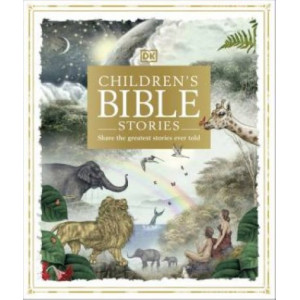 Children's Bible Stories: Share the greatest stories ever told