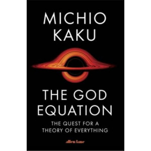 God Equation: The Quest for a Theory of Everything, The