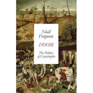 Doom:  Politics of Catastrophe