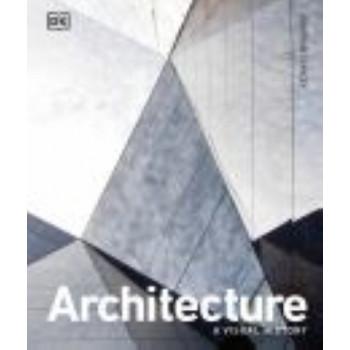 Architecture: A Visual History