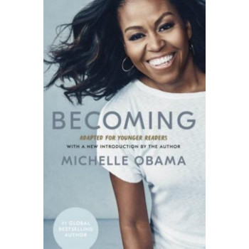 Becoming: Adapted for the Younger Readers