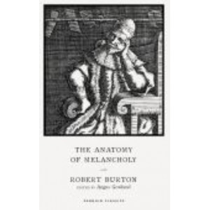 Anatomy of Melancholy, The (400th anniversary Edition)