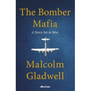 Bomber Mafia: A Story Set in War, The