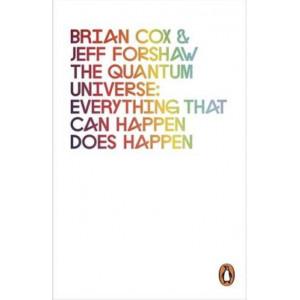Quantum Universe: Everything That Can Happen Does Happen