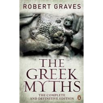 Greek Myths : Complete and Definitive Edition