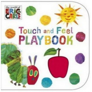 Very Hungry Caterpillar: Touch & Feel Playbook BOARD BOOK