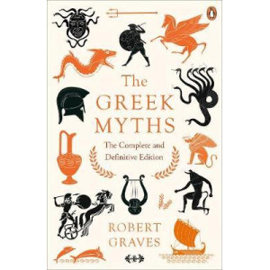 Greek Myths: The Complete and Definitive Edition