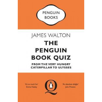 Penguin Book Quiz: From The Very Hungry Caterpillar to Ulysses, The