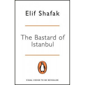 Bastard of Istanbul, The