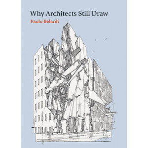 Why Architects Still Draw