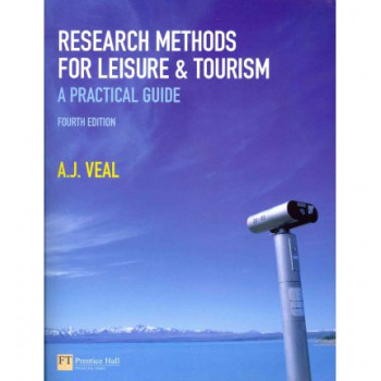 Research Methods for Leisure and Tourism