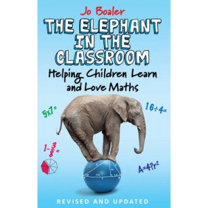 Elephant in the Classroom: Helping Children Learn and Love Maths (2nd Revised Edition)