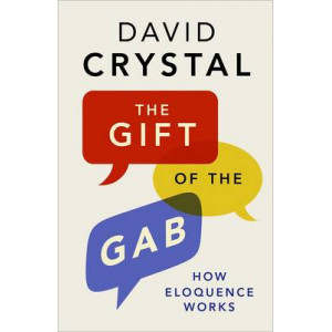 Gift of the Gab: How Eloquence Works