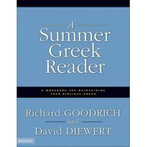 Summer Greek Reader, A: A Workbook for Maintaining Your Biblical Greek