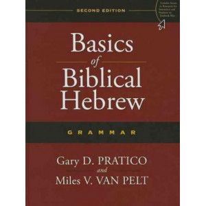 Basics of Biblical Hebrew Grammar 2E