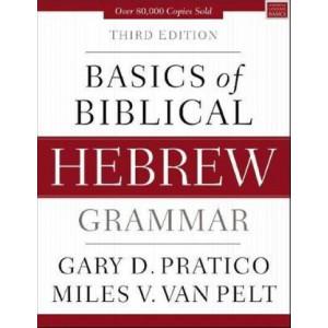 Basics of Biblical Hebrew Grammar 3E