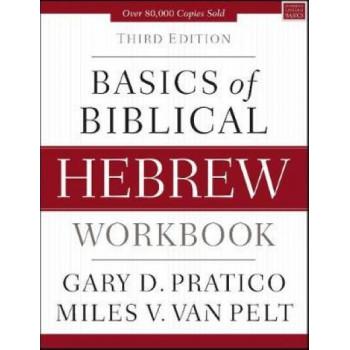 Basics of Biblical Hebrew Workbook 3E