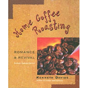 Home Coffee Roasting (Revised and Updated)