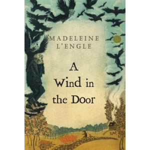 Wind in the Door (Madeleine L'Engle's Time Quintet #2)