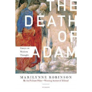 Death Of Adam: Essays on Modern Thought