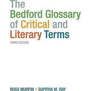 Bedford Glossary of Critical and Literary Terms, The