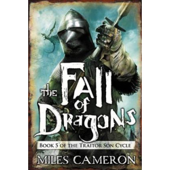 Fall of Dragons (Traitor Son Cycle #5)