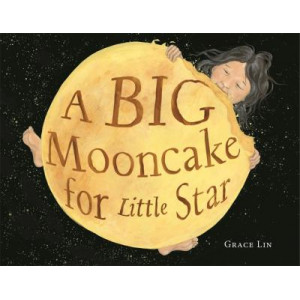 Big Mooncake for Little Star, A