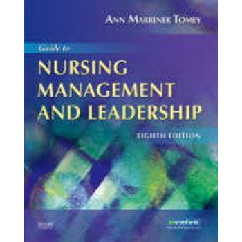 Guide to Nursing Management and Leadership 8E