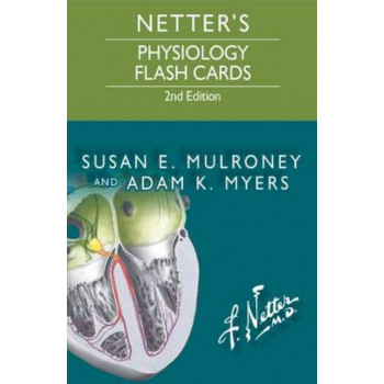 Netter's Physiology Flash Cards 2E