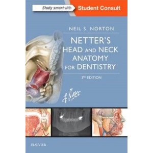 Netter's Head and Neck Anatomy for Dentistry 3E