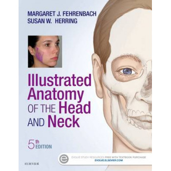 Illustrated Anatomy of the Head and Neck 5e